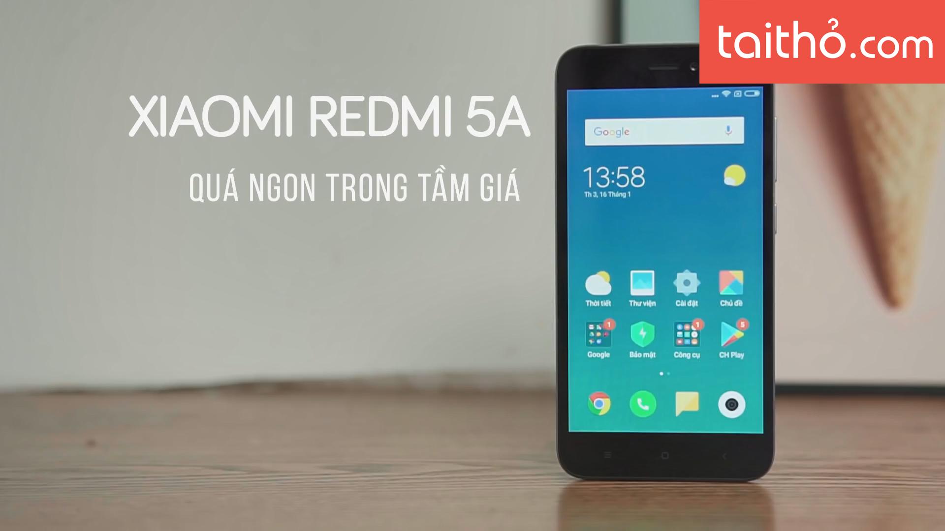 Đánh giá chi tiết Xiaomi Redmi 5A - Ảnh 7