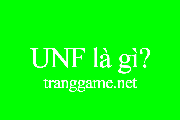 UNF là gì? Nghĩa thông dụng nhất của từ Unfriend là gì?